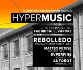 HYPER MUSIC @ FABBRICA DEL VAPORE